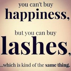 can't buy happiness, but lashes